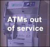 ATMs out of order