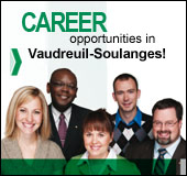 Career opportunities in Vaudreuil-Soulanges!