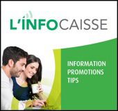 L'Info-Caisse information newsletter for members