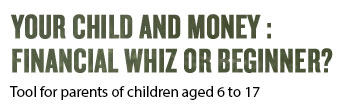 Your child and money: finance whiz or beginner?
