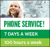 Phone service! 7 days a week 100 hours a week